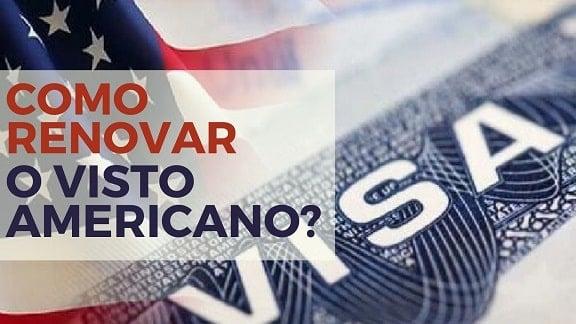 Como renovar o Visto Americano